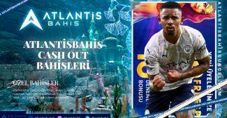 Atlantisbahis Cash out Bahisleri