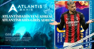 Atlantisbahis Yeni Adresi – Atlantisbahis Giriş Adresi