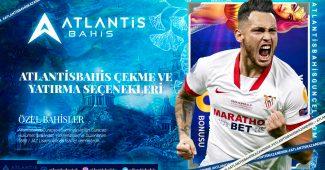 Atlantisbahis Çekme ve Yatırma Seçenekleri