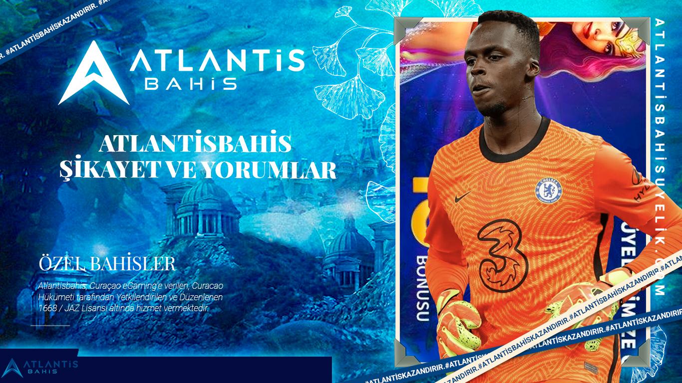 Atlantisbahis şikayet ve yorumlar