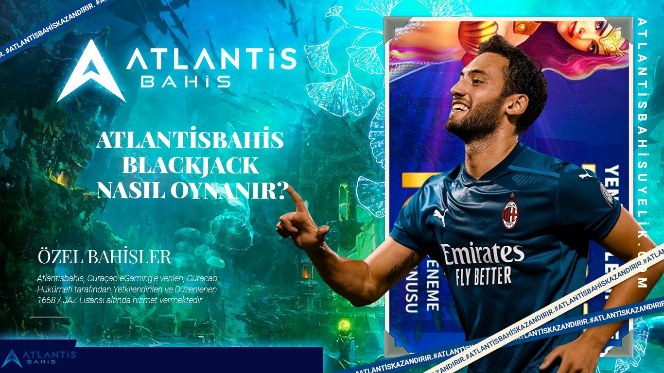 Atlantisbahis blackjack nasıl oynanır