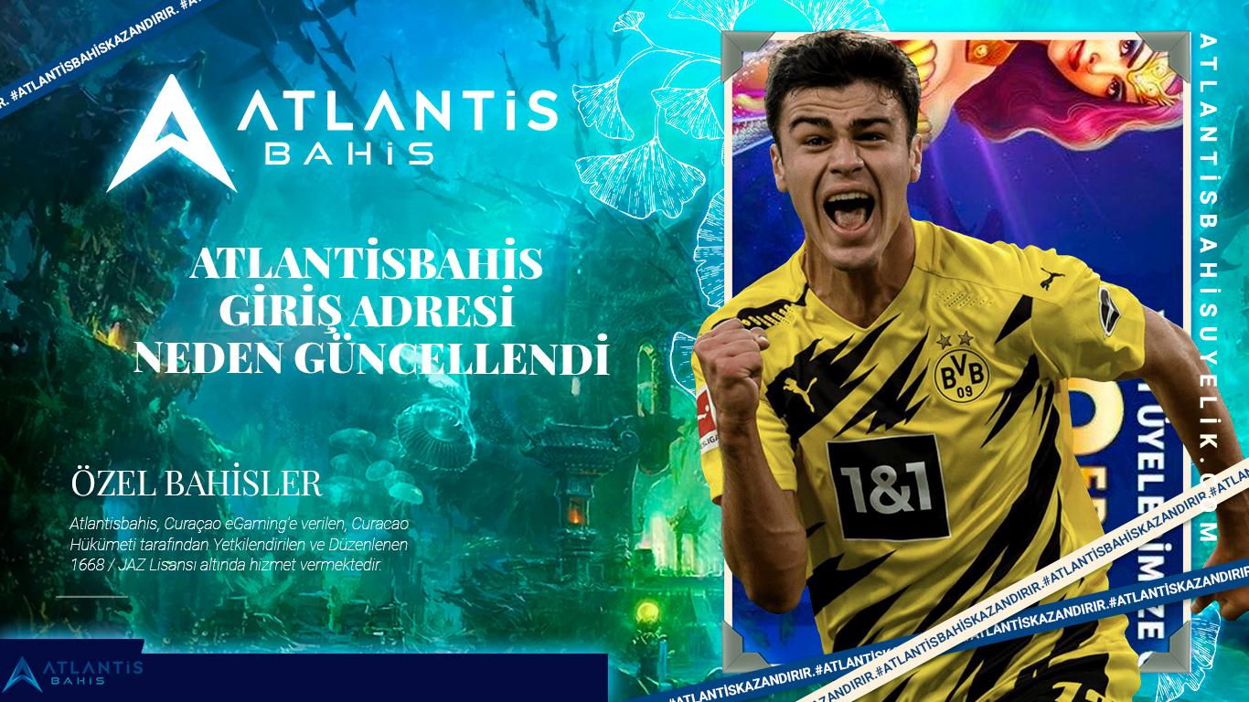 Atlantisbahis giriş adresi neden güncellendi