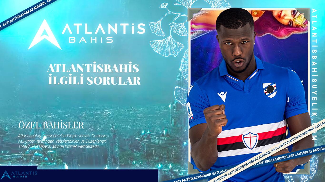 Atlantisbahis ilgili sorular